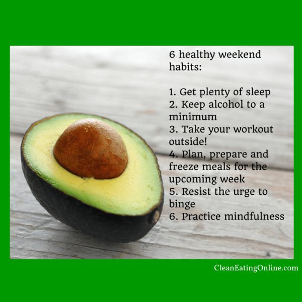 6 healthy weekend habits