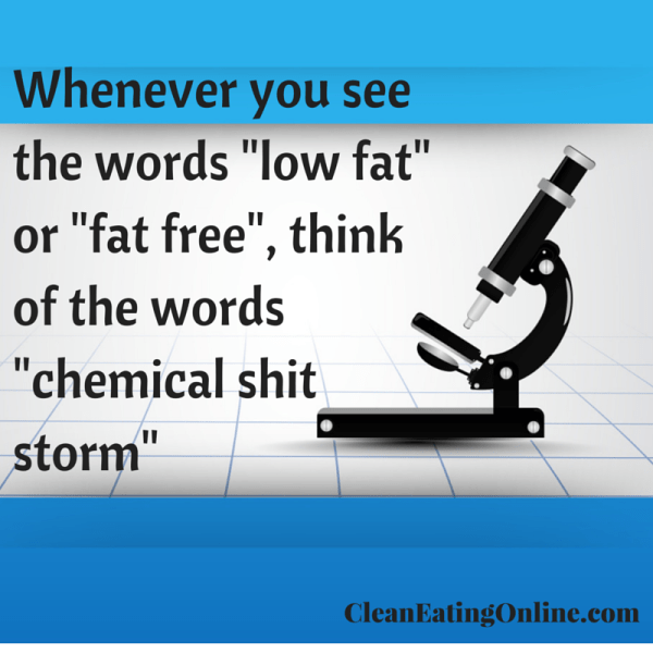 low fat =chemical shit storm